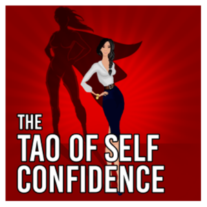 The Tao of Self Confidence2